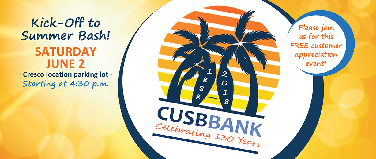 CUSB Bank is celebrating 130 years in business!