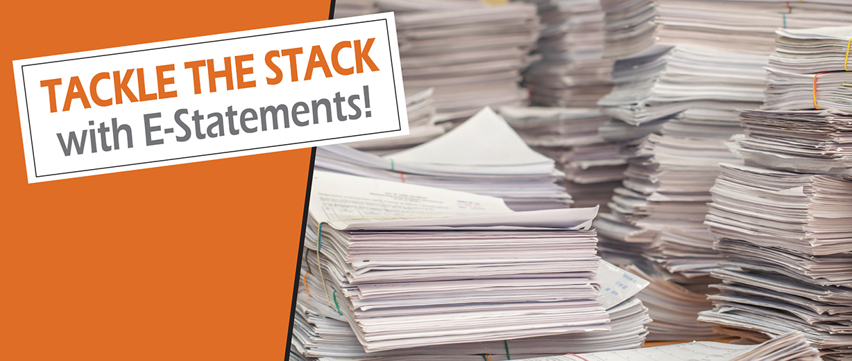 Sign up for E-Statements June 15 - July 15 and get $10.00!*